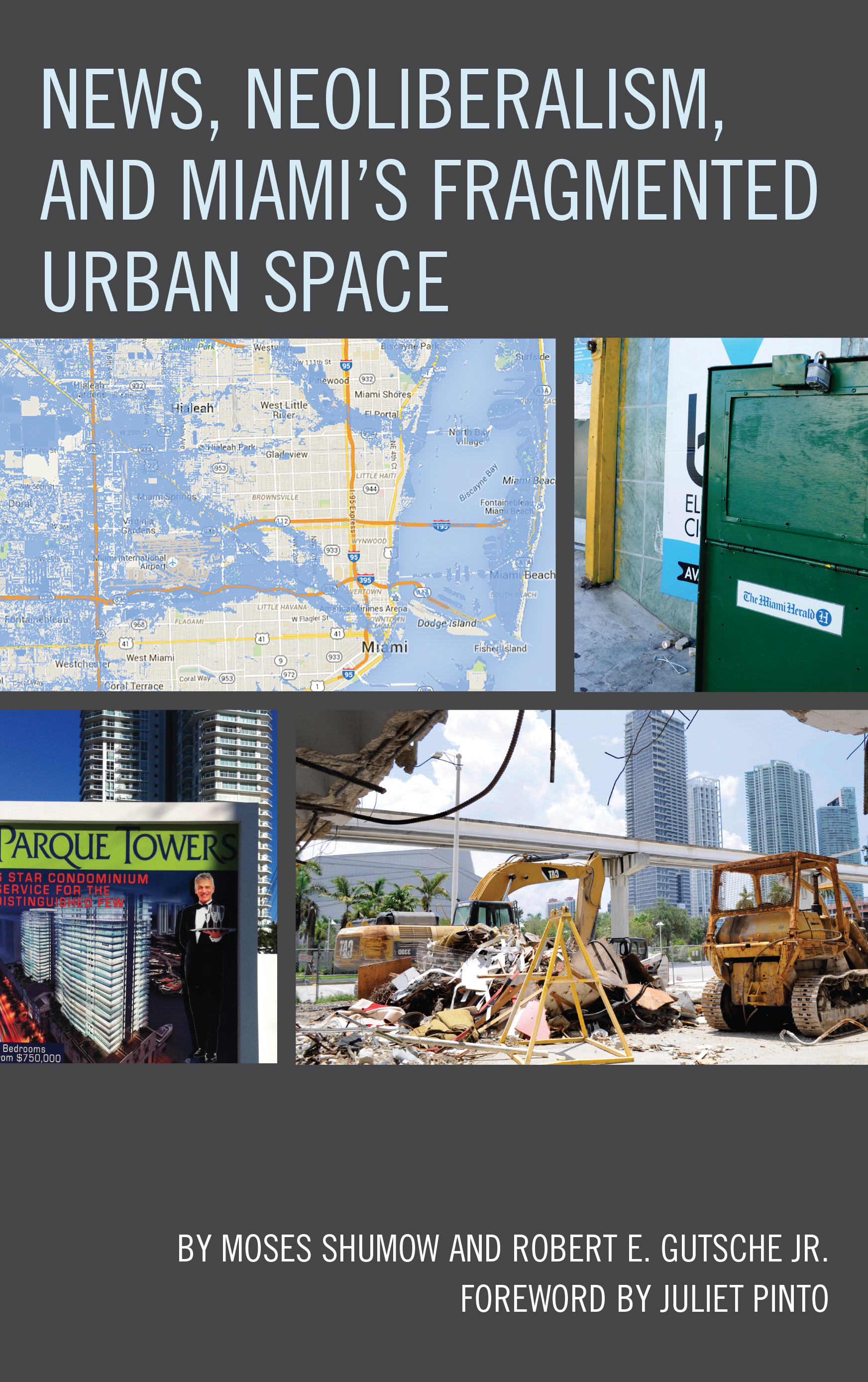 News, Neoliberalism, and Miami¹s Fragmented Urban Space_C1